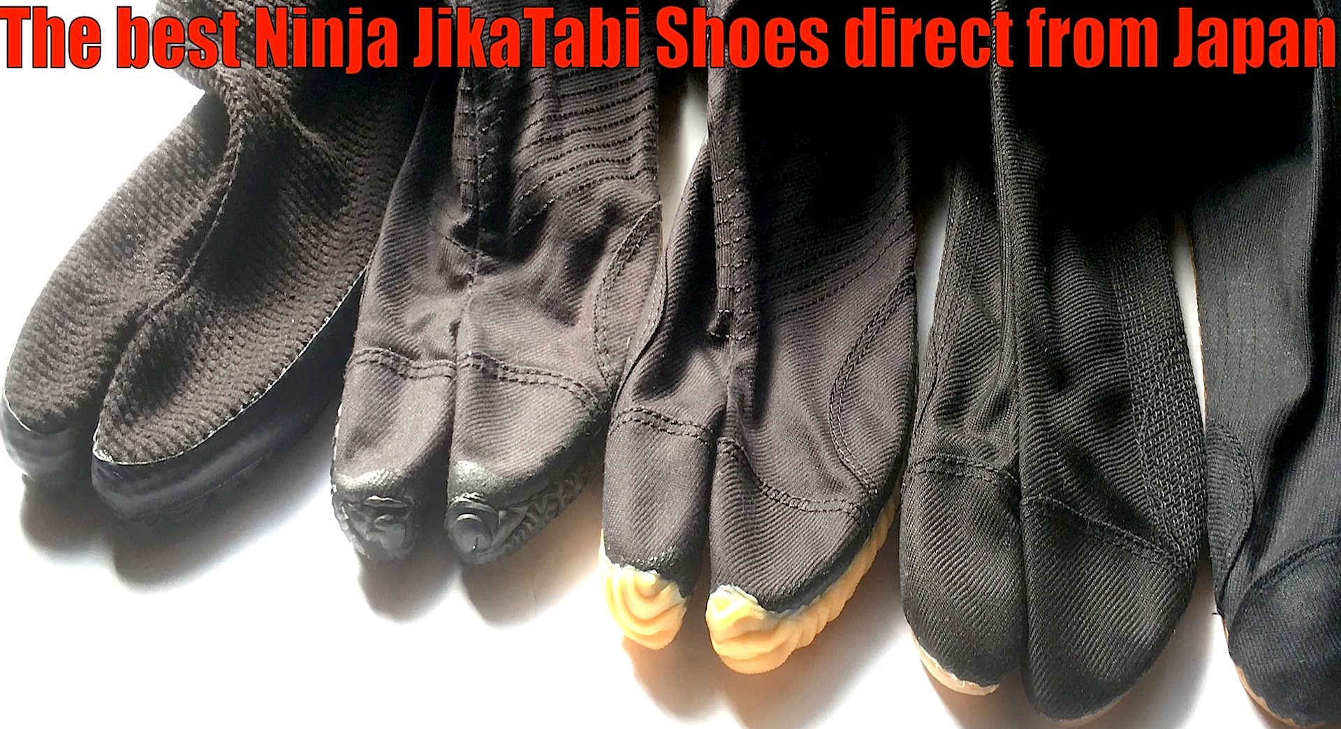 Le plus grand choix de Jikatabi (Chaussure Ninja) pour le Ninjutsu !